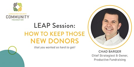 LEAP Session: How to Keep New Donors tickets