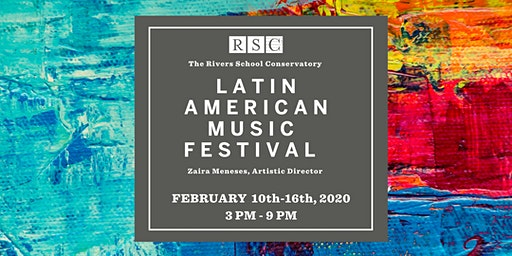 Latin American Music Festival at The Rivers School Conservatory