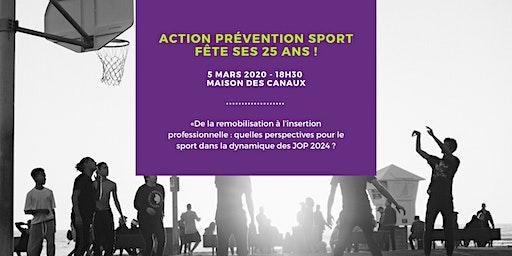 Action Prévention Sport fête ses 25 ans !