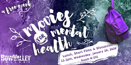 Movies for Mental Health @ Bow Valley College tickets