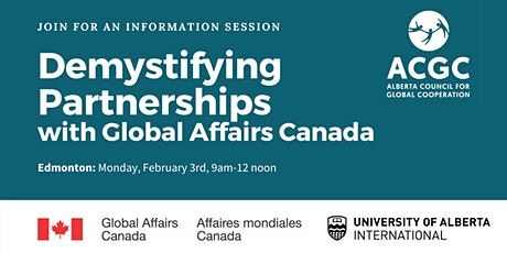 Demystifying Partnerships with Global Affairs Canada: Edmonton tickets