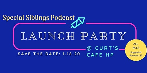 Special Siblings Podcast Launch Party