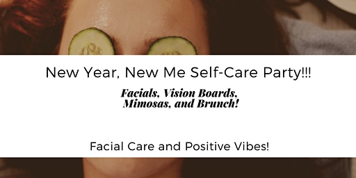New Year, New Me Self-Care Party!!