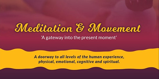 Meditation and Movement