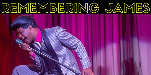 Remembering James- The Life and Music of James Brown comes to Mira Theatre Guild