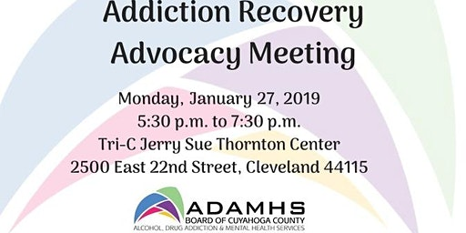 January 27, 2020 Addiction Recovery Advocacy Meeting