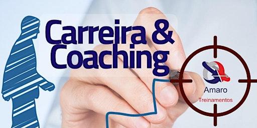 Carreira & Coaching - Módulo V: 19 de Fevereiro | Contribuições Positivas
