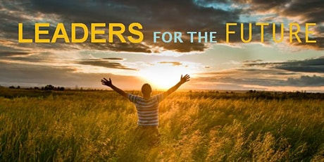 Leaders for the Future Information Session - February 6, 2020 tickets