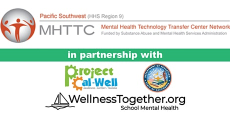California School Mental Health Collaborative: Adapting the National School Mental Health Curricula for California School Leadership tickets