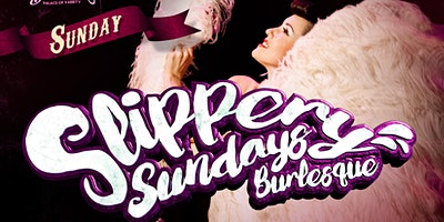 Slippery Sunday's Burlesque