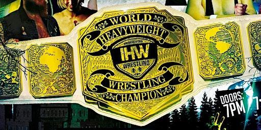 IHW Wrestling 2020 Season Premiere