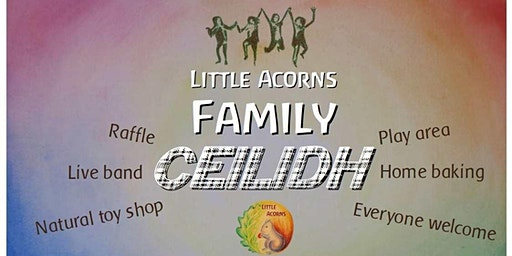 Little Acorns Family Ceilidh