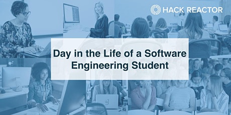 Day in the Life of a Software Engineering Student tickets