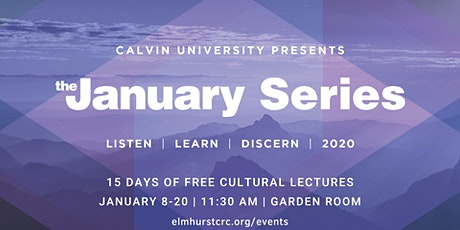 The January Series : Cultural Art & Lecture Series tickets