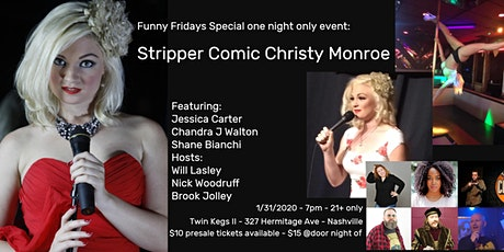 Christy Monroe the Stripper Comedian at Funny Fridays tickets