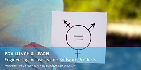 PDX Lunch & Learn: Engineering Inclusivity into Software Products tickets