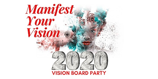 Manifest Your Vision -2020 Vision Board Party