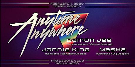 Anytime Anywhere feat. Damon Jee (LA debut) + Jonnie King + Masha tickets