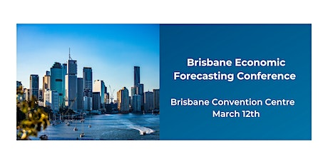 BIS Oxford Economics Business Forecasting Conference - Brisbane tickets