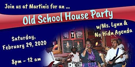 Old School House Party w/Ms. Lynn & No Hid'n Agenda tickets