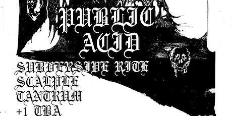 NYC Shut It Down Benefit w/ Public Acid, Subversive Rite, Scalple, Tantrum tickets