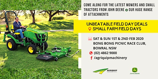Small Farm Field Days | Bowral NSW [RSVP to Agriquip by LandHQ @SITE#23]