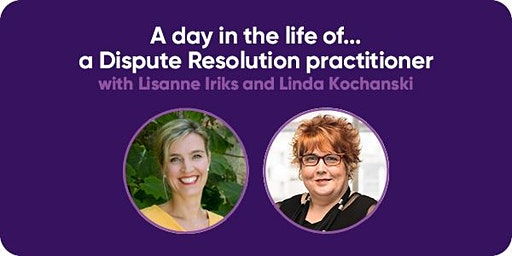 A day in the life of a... Dispute Resolution practitioner