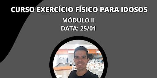 Curso Exercício Físico para Idosos - Módulo II