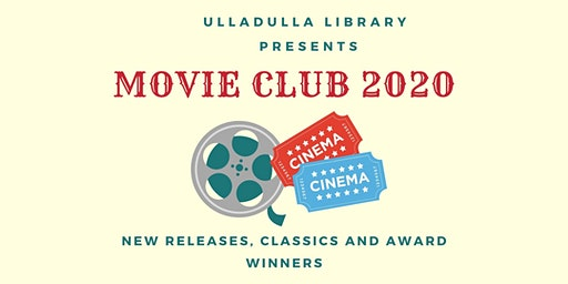 CANCELLED 19/2/2020 - Movie Club - Ulladulla Library