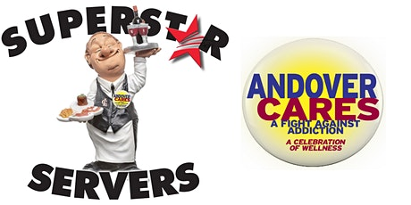 Superstar Servers - FUN and gourmet food, supporting Andover Cares! tickets
