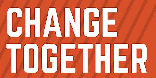 CHANGE TOGETHER: A FREE Workshop (CANCELLED)
