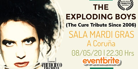 THE EXPLODING BOYS (THE CURE TRIBUTE SINCE 2006) EN A CORUÑA (MARDI GRAS) entradas