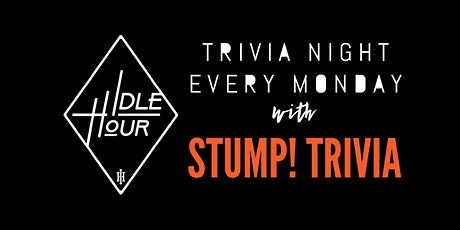 Stump Trivia Mondays tickets
