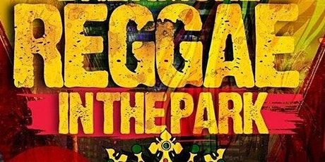 Reggae in the Park 2021 tickets