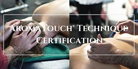 Mount Gambier Aromatouch Technique Certification tickets