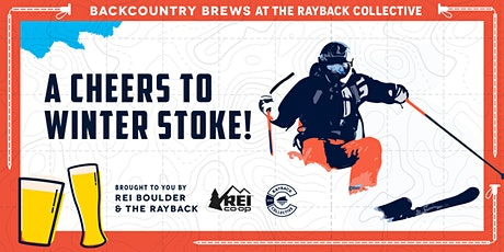 Backcountry Brews: A Cheers to Winter Stoke! tickets