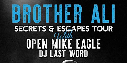 Brother Ali - Secrets & Escapes Tour (Spokane)