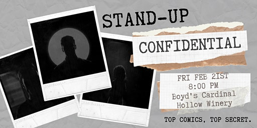 Stand-UP Confidential at Boyds Cardinal Winery