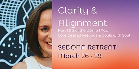 Clarity & Alignment: A Sedona Desire Map Retreat tickets