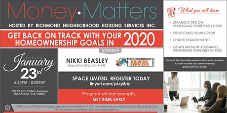 Money Matters Series-  Get your Homeownership Goals on Track for 2020! tickets