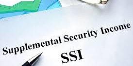 SSI (Supplemental Security Income) Workshop