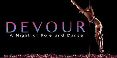 Devour ~ A Night Of Pole & Dance tickets