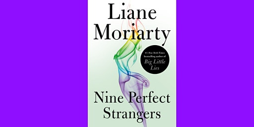 Book Club - Nine Perfect Strangers by Liane Moriarty