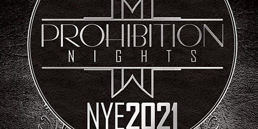 Prohibition Nights | New Year's Eve 2021 (Woodlands, TX)