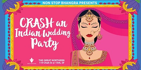 Non Stop Bhangra-Crash An Indian Wedding Party tickets