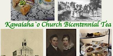 Kawaiaha'o Bicentennial Tea Event - Kawaiaha'o Bicentennial Event