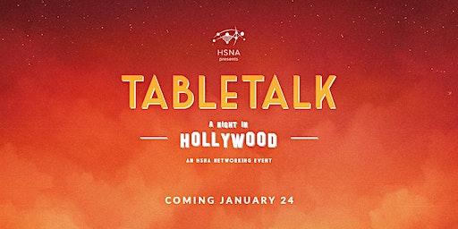 HSNA Presents: TableTalk 2020