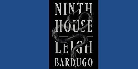Book Club - Ninth House by Leigh Bardugo tickets