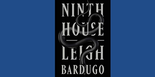Book Club - Ninth House by Leigh Bardugo