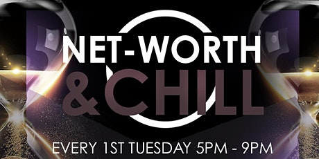 Net-Worth And Chill tickets